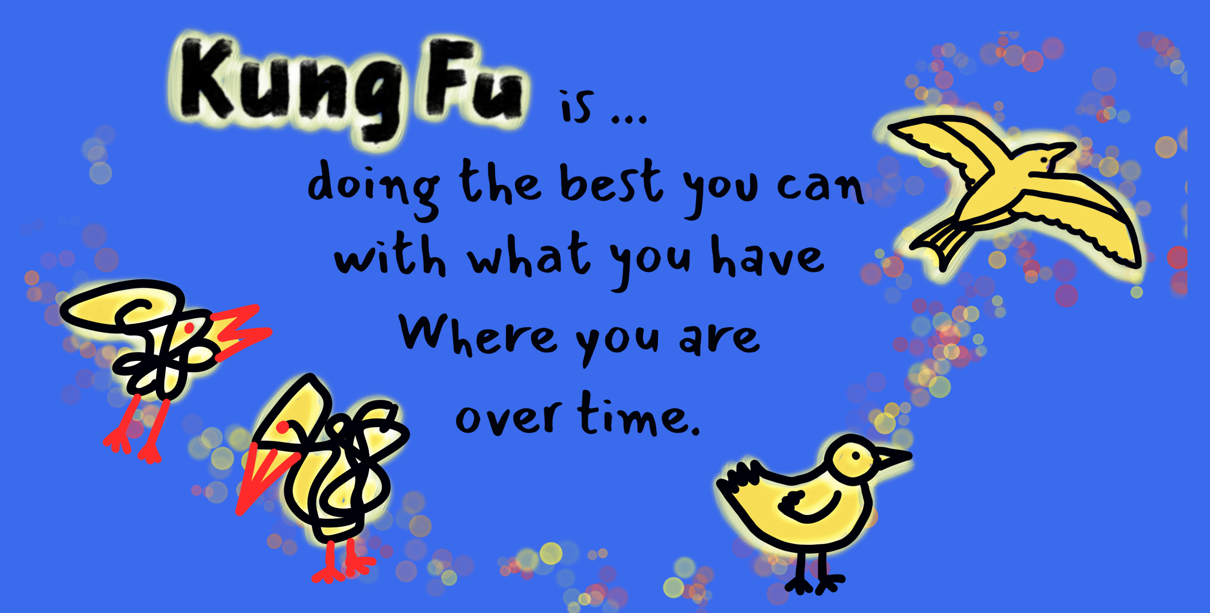 Do Your Kung-Fu, Squiggle Birds