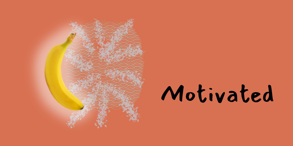 Motivated - Mood State
